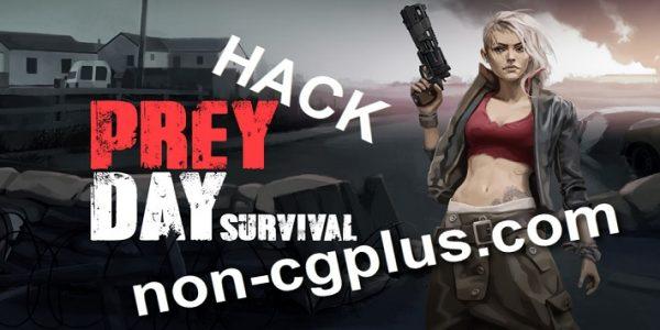 Prey Day Survival Cheats