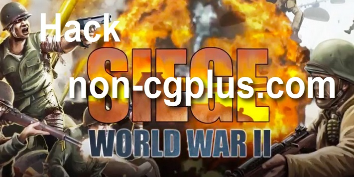 SIEGE World War II Hack