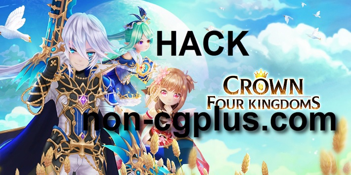 Crown Four Kingdoms hack