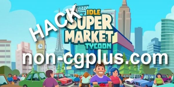 Idle Supermarket Tycoon Cheats
